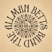 The Allman Betts Band - Melodies Are Memories