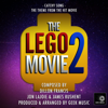 Geek Music - The Lego Movie 2 - Catchy Song - Main Theme artwork