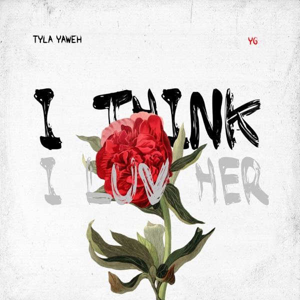 I Think I Luv Her (feat. YG) - Single