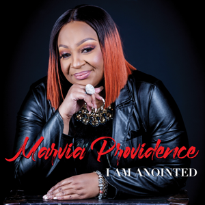 Marvia Providence - I Am Anointed