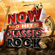 Various Artists - NOW 100 Hits Classic Rock