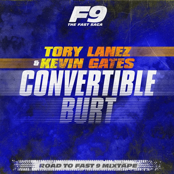 Convertible Burt (From Road To Fast 9 Mixtape) - Single