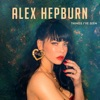 ALEX HEPBURN - Take Home To Mama