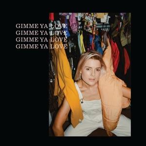 Gimme Ya Love - Single