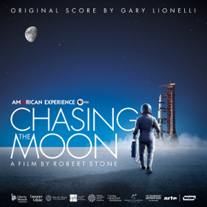 Chasing the Moon (Original Series Soundtrack) - Gary Lionelli