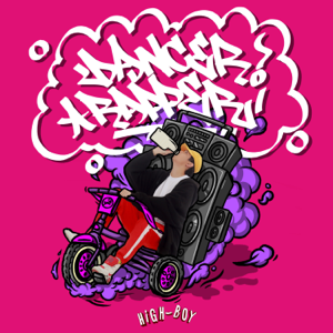 High-Boy - Dancer Rapper - EP