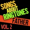 Ringtone Songs About Dad, Vol. 2