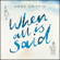 Anne Griffin - When All is Said