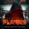 R3HAB & ZAYN, Jungleboi - Flames (R3HAB & Skytech VIP Remix)