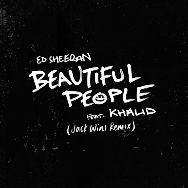 Beautiful People (feat. Khalid) [Jack Wins Remix] - Single