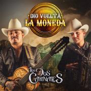 Dio Vuelta la Moneda (En Vivo) - EP - Los Dos Carnales - Los Dos Carnales