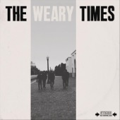 The Weary Times - Way Down