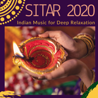 Farka Karoli - Sitar 2020 - Indian Music for Deep Relaxation artwork