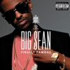 Finally Famous (Deluxe Edition), Big Sean