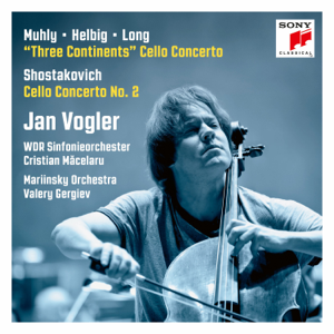 Jan Vogler, WDR Sinfonie-Orchester, Cristian Măcelaru, The Mariinsky Orchestra & Valery Gergiev - Muhly - Helbig - Long: Three Continents / Shostakovich: Cello Concerto No. 2 - EP