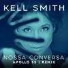 Nossa Conversa Apollo 55 Remix Single
