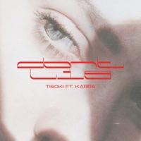 Don't Lie - TISOKI - KARRA