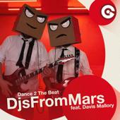 Dance 2 the Beat (feat. Davis Mallory)