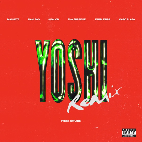YOSHI (Remix) [feat. Tha Supreme, Fabri Fibra & Capo Plaza] - Single