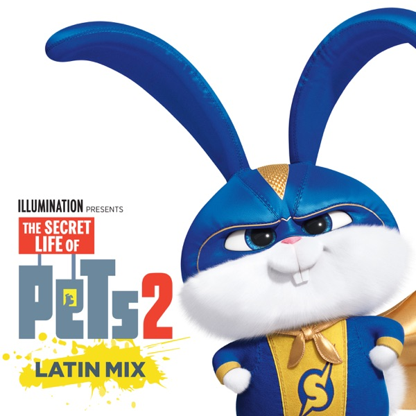 It's Gonna Be A Lovely Day (The Secret Life Of Pets 2) [Latin Mix] - Single