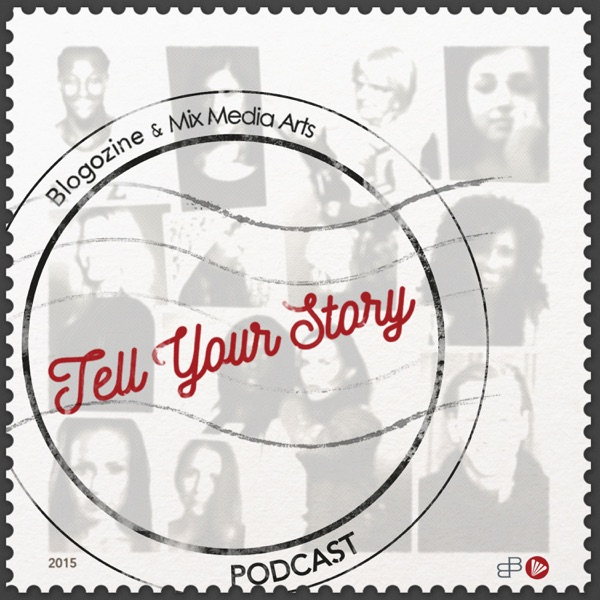 #10 Tell Your Story - Susanne Birgersdotter