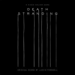 Ludvig Forssell - Death Stranding (Original Score)
