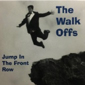 The Walk Offs - Going Mellow