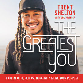 The Greatest You - Trent Shelton mp3 download
