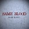 Same Blood - Single