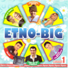 Etno-Big, Vol. 1 - Various Artists
