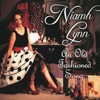 Niamh Lynn - Sing Me an Old Fashioned Song