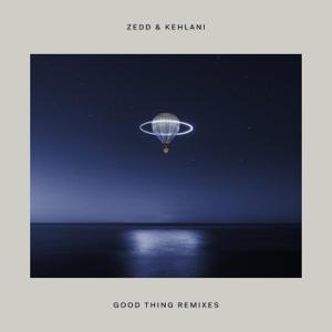 Zedd - Good Thing feat. Kehlani [Grant Remix]