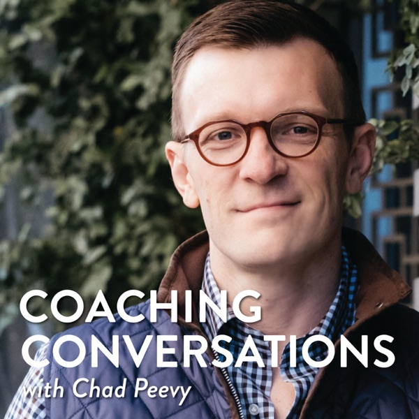 Coaching Conversations with Chad Peevy