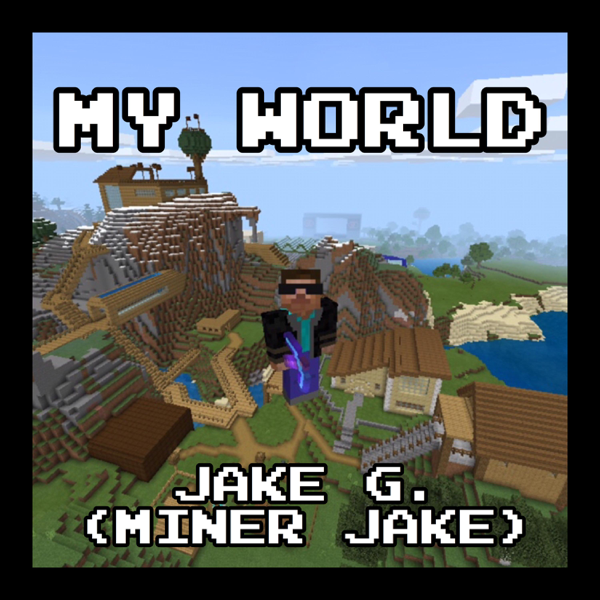 ‎My World by Jake G