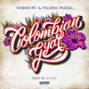 Taiwan Mc - Colombian Gyal (feat. Paloma Pradal) artwork