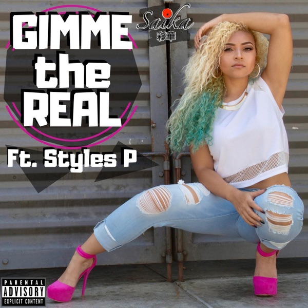 Gimme the Real (feat. Styles P) - Single