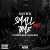 Small Time Gmix (feat. Daz Dillinger, Scarface & Willie D) - Single, Eliot Ness