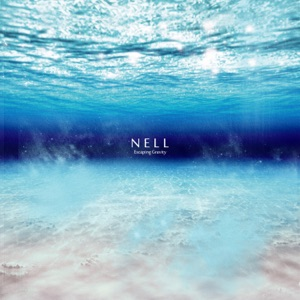 NELL - Walk Out