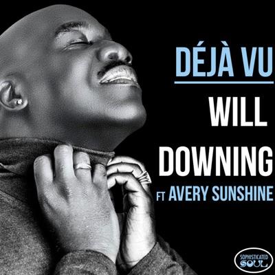 Déjà Vu (feat. Avery Sunshine) - Single - Will Downing