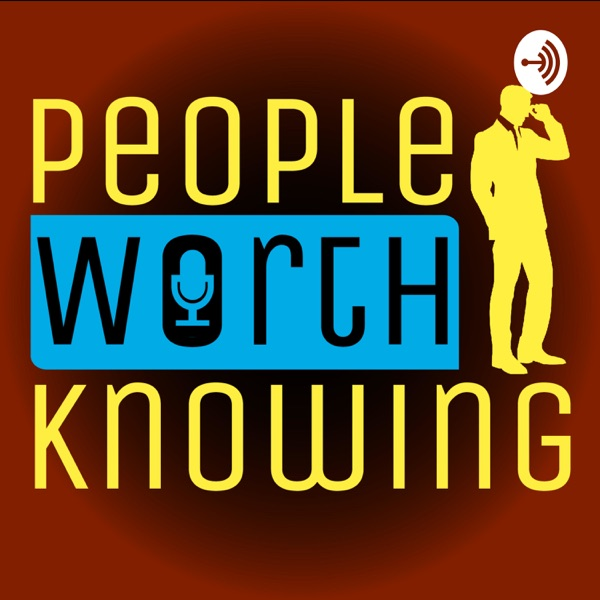People Worth Knowing