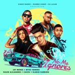 songs like No Me Ignores (feat. Cazzu & Eladio Carrión)