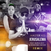 Master KG - Jerusalema (feat. Burna Boy & Nomcebo Zikode) [Remix] [Radio Edit]