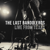 The Last Bandoleros - Live from Texas