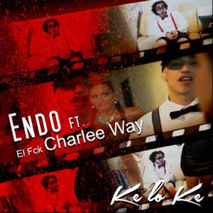 Endo - Ke Lo Ke feat. Charlee Way