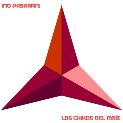 No Pasarán - Single - Los chikos del maiz