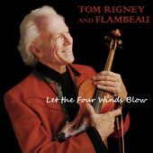 Tom Rigney and Flambeau - Let the Four Winds Blow