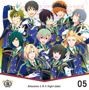 Altessimo & 彩 & High×Joker - THE IDOLM@STER SideM 5th ANNIVERSARY DISC 05 - EP