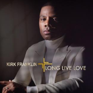 Kirk Franklin – Long Live Love [iTunes Plus AAC M4A]