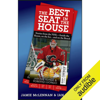 Jamie McLennan & Ian Mendes - The Best Seat in the House: Stories from the NHL - Inside the Room, on the Ice…and on the Bench (Unabridged) artwork