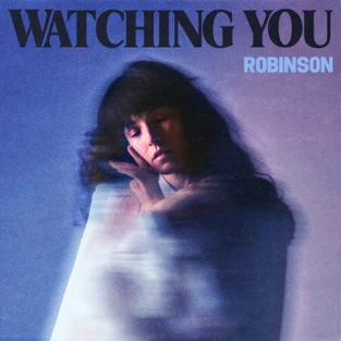 Robinson – Watching You – EP [iTunes Plus AAC M4A]